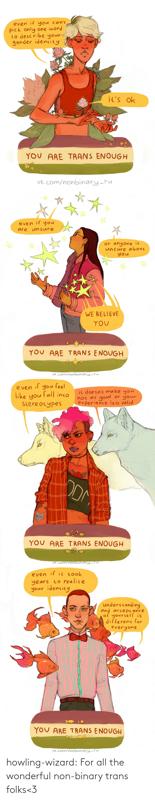 wizard: howling-wizard: For all the wonderful non-binary trans folks<3