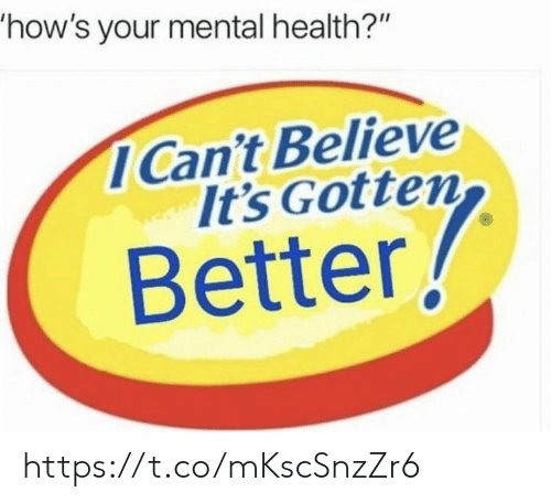 """Memes, 🤖, and Mental Health: how's your mental health?""""  ICan't Believe  It's Gotten  Better! https://t.co/mKscSnzZr6"""