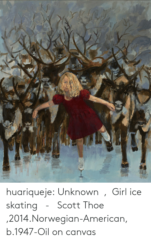 Canvas: huariqueje:  Unknown  ,  Girl ice skating   -   Scott Thoe ,2014.Norwegian-American, b.1947-Oil on canvas