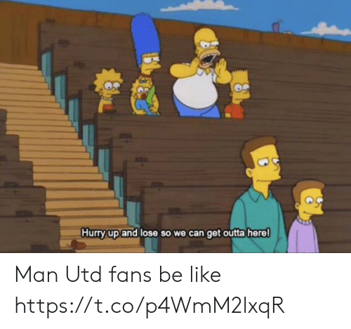Man Utd Fans: Hurry up and lose so we can get outta herel Man Utd fans be like https://t.co/p4WmM2lxqR