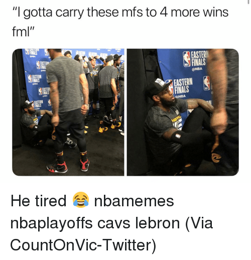 """Basketball, Cavs, and Easter: """"I gotta carry these mfs to 4 more wins  fml""""  EASTER  FINALS  @NBA  INAL  EASTERN  NBA  EASTERN  FINALS  EASTERN  @NBA  如姒 He tired 😂 nbamemes nbaplayoffs cavs lebron (Via CountOnVic-Twitter)"""