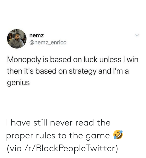 Rules: I have still never read the proper rules to the game 🤣 (via /r/BlackPeopleTwitter)