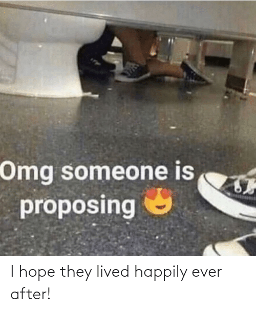 I Hope: I hope they lived happily ever after!