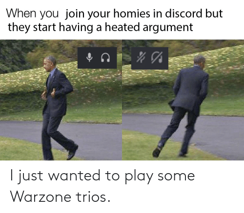 play: I just wanted to play some Warzone trios.