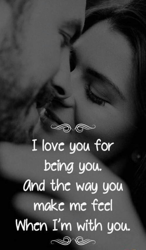 Love, Memes, and I Love You: I love you for  bcing you.  and the way you  make me feel  Whcn I'm with you.