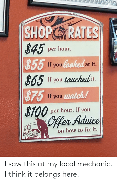 Saw, Mechanic, and Local: I saw this at my local mechanic. I think it belongs here.