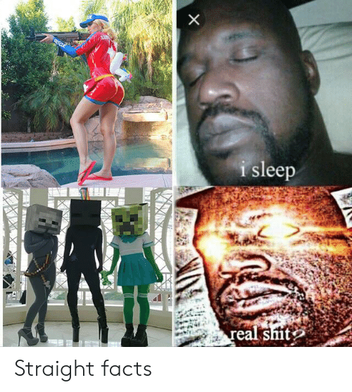 Facts, Sleep, and Straight: i sleep Straight facts