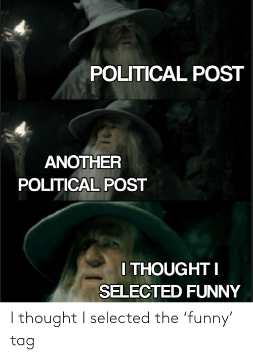 Selected: I thought I selected the 'funny' tag
