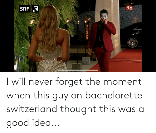 Cringe Pics: I will never forget the moment when this guy on bachelorette switzerland thought this was a good idea...