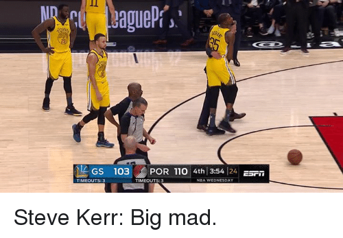 Andrew Bogut, Nba, and Steve Kerr: IEGS  103 ) POR 110 4th 13:54|24 ESFİİ  TIMEOUTS:3  TIMEOUTS:3  NBA WEDNESDAY Steve Kerr: Big mad.