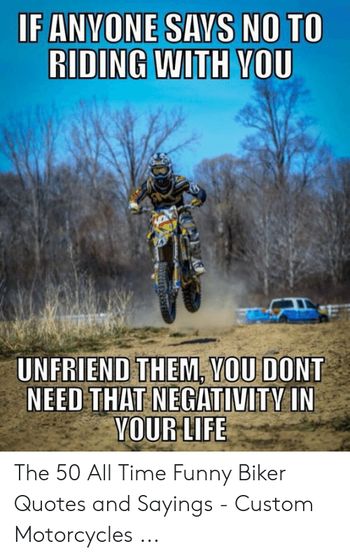 25 Best Memes About Biker Quotes And Sayings Biker Quotes And