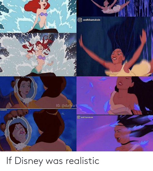 realistic: If Disney was realistic