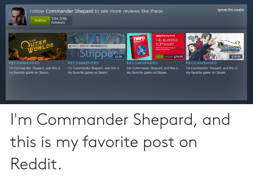 Ignore This Curator Follow Commander Shepard to See More