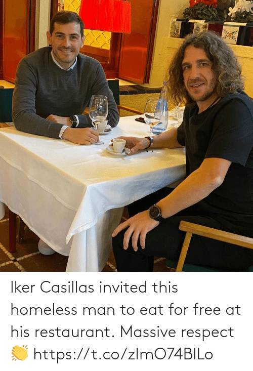 At: Iker Casillas invited this homeless man to eat for free at his restaurant.  Massive respect 👏 https://t.co/zImO74BlLo
