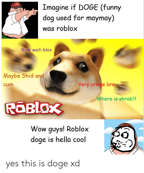 Doge Attack Roblox 25 Best Memes About Roblox Doge Roblox Doge Memes