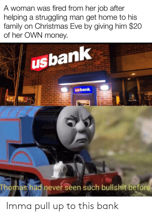 Pull: Imma pull up to this bank