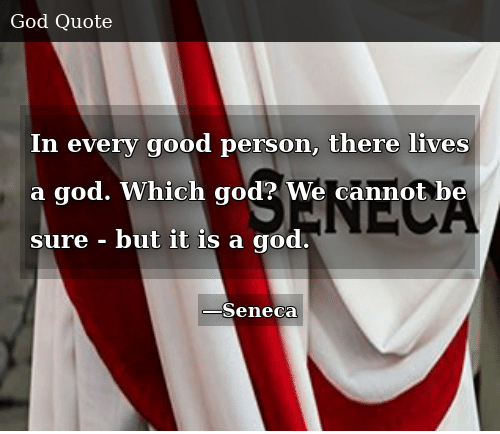 God, Good, and Person: In every good person, there lives a god. Which god? We cannot be sure - but it is a god.