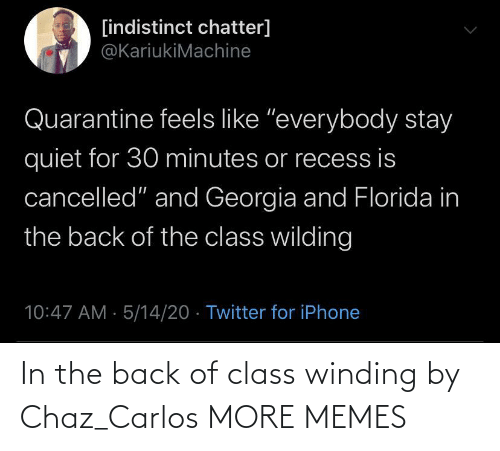 Chaz: In the back of class winding by Chaz_Carlos MORE MEMES