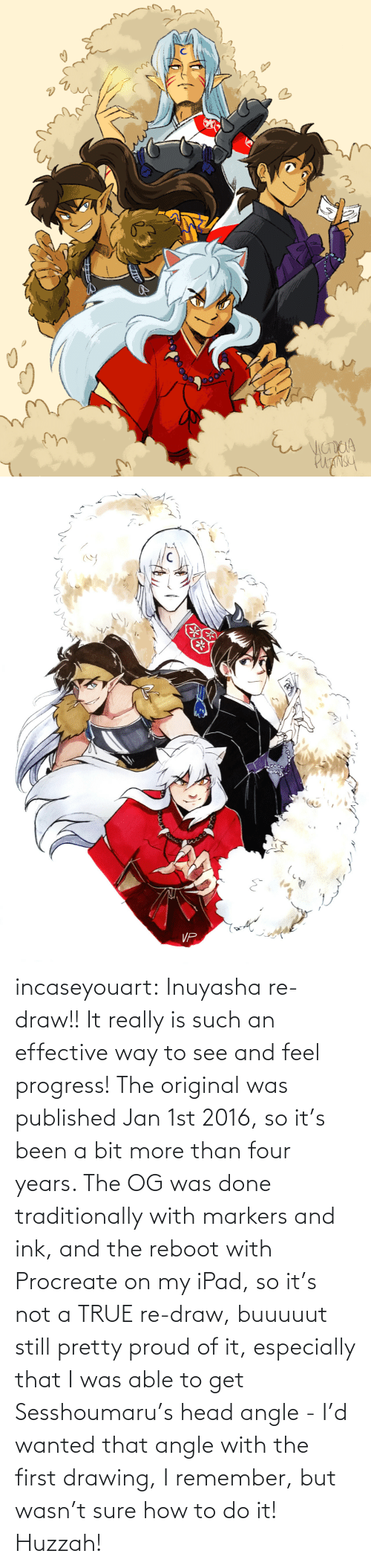 Main: incaseyouart:  Inuyasha re-draw!! It really is such an effective way to see and feel progress! The original was published Jan 1st 2016, so it's been a bit more than four years. The OG was done traditionally with markers and ink, and the reboot with Procreate on my iPad, so it's not a TRUE re-draw, buuuuut still pretty proud of it, especially that I was able to get Sesshoumaru's head angle - I'd wanted that angle with the first drawing, I remember, but wasn't sure how to do it! Huzzah!