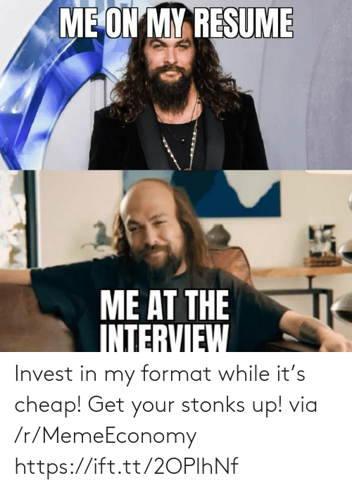 Stonks: Invest in my format while it's cheap! Get your stonks up! via /r/MemeEconomy https://ift.tt/2OPlhNf