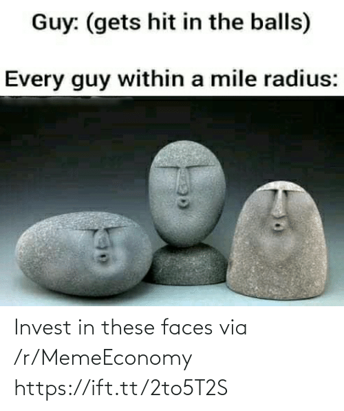 faces: Invest in these faces via /r/MemeEconomy https://ift.tt/2to5T2S