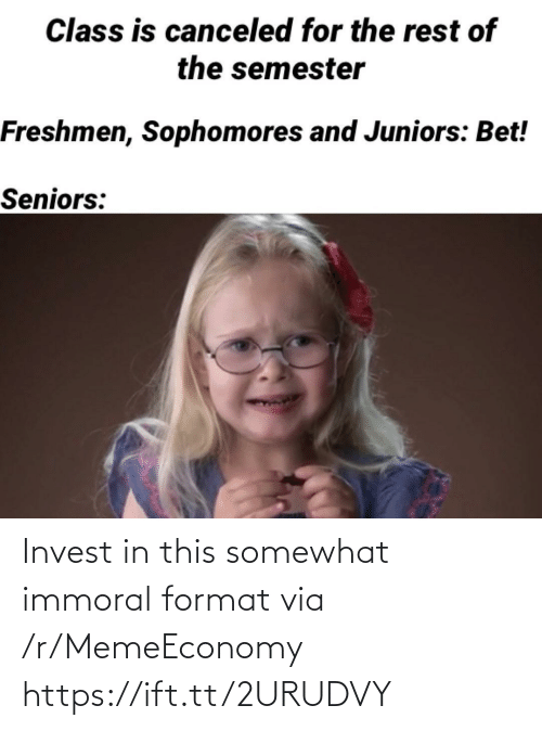 Ift Tt: Invest in this somewhat immoral format via /r/MemeEconomy https://ift.tt/2URUDVY