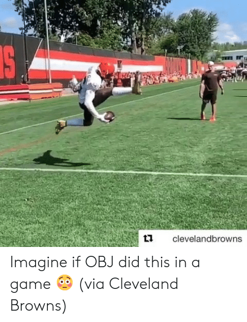 Cleveland: IS  clevelandbrowns Imagine if OBJ did this in a game 😳  (via Cleveland Browns)