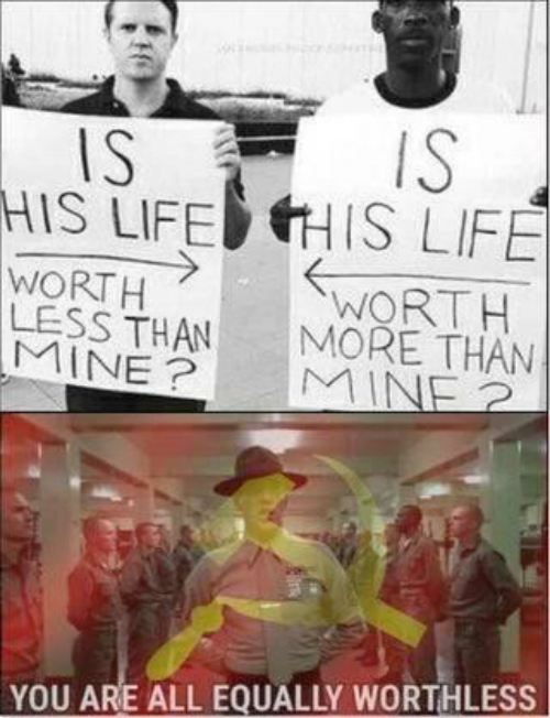 Life, Mine, and All: IS  IS  HIS LIFEHIS LIFE  WORTH  LESS THAN  MINE?  WORTH  MORE THAN  MINE 2  YOU ARE ALL EQUALLY WORTHLESS