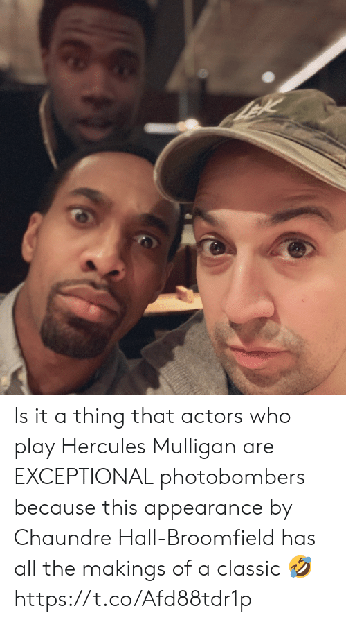 Memes, All The, and 🤖: Is it a thing that actors who play Hercules Mulligan are EXCEPTIONAL photobombers because this appearance by Chaundre Hall-Broomfield has all the makings of a classic 🤣 https://t.co/Afd88tdr1p