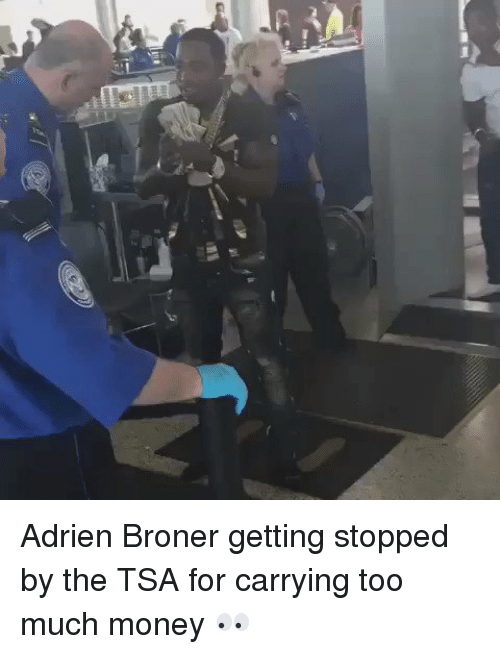 Memes, 🤖, and Tsa: isi id Adrien Broner getting stopped by the TSA for carrying too much money 👀