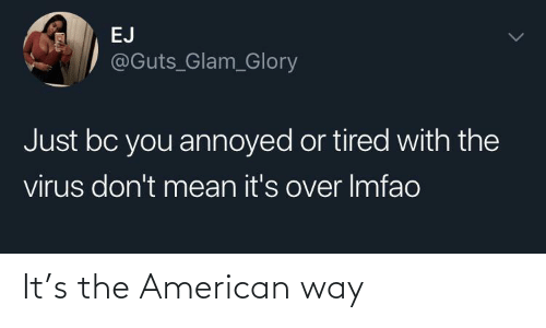 American: It's the American way