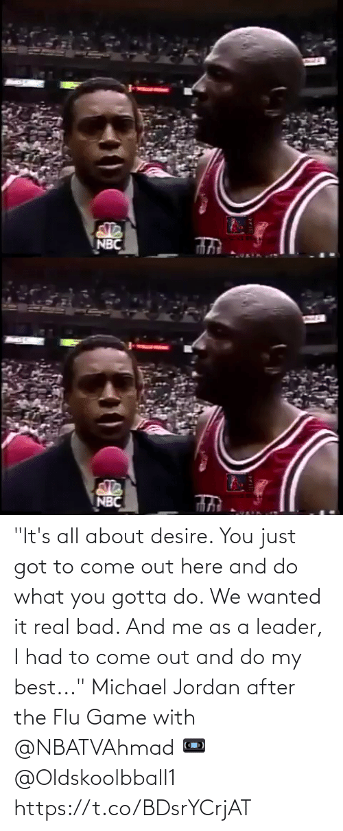 """real: """"It's all about desire. You just got to come out here and do what you gotta do. We wanted it real bad. And me as a leader, I had to come out and do my best...""""   Michael Jordan after the Flu Game with @NBATVAhmad   📼 @Oldskoolbball1  https://t.co/BDsrYCrjAT"""
