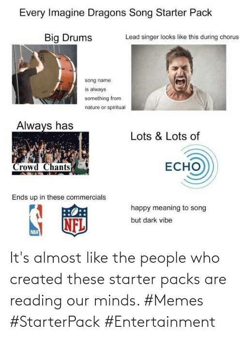 Its Almost: It's almost like the people who created these starter packs are reading our minds. #Memes #StarterPack #Entertainment