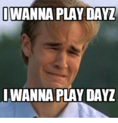 🐣 25+ Best Memes About How to Dupe in Dayz | How to Dupe in Dayz Memes
