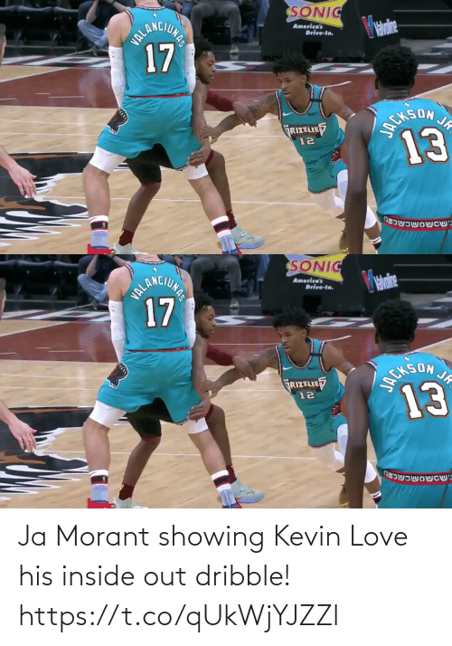 His: Ja Morant showing Kevin Love his inside out dribble!  https://t.co/qUkWjYJZZl