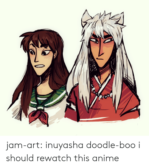 Doodle: jam-art: inuyasha doodle-boo i should rewatch this anime