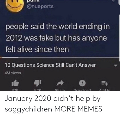 january: January 2020 didn't help by soggychildren MORE MEMES