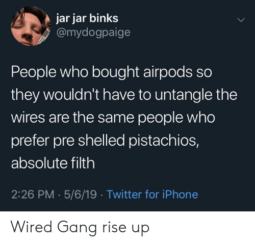 Jar Jar Binks People Who Bought Airpods So They Wouldn't