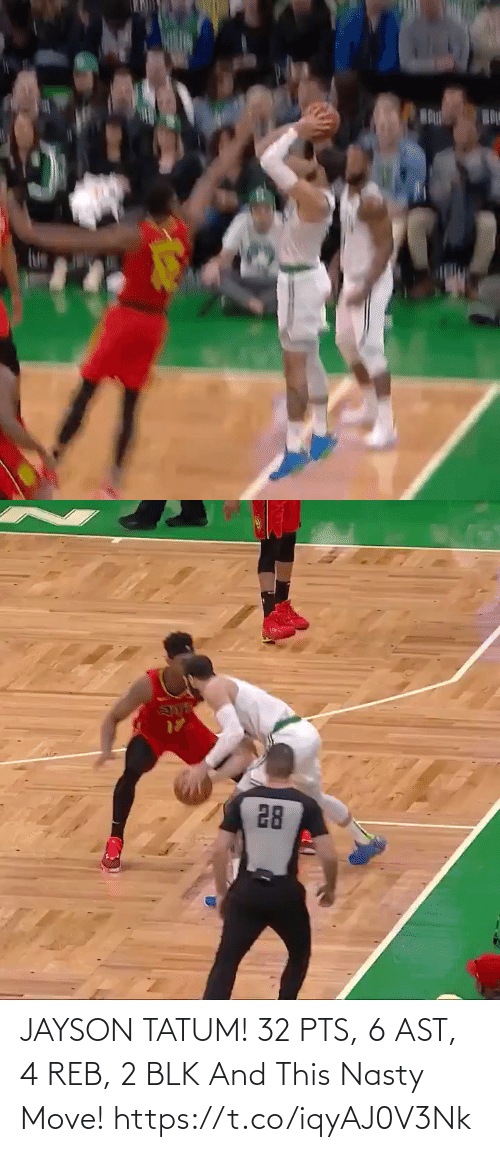 move: JAYSON TATUM! 32 PTS, 6 AST, 4 REB, 2 BLK And This Nasty Move!   https://t.co/iqyAJ0V3Nk