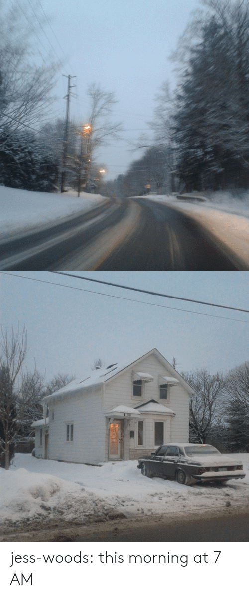 woods: jess-woods: this morning at 7 AM