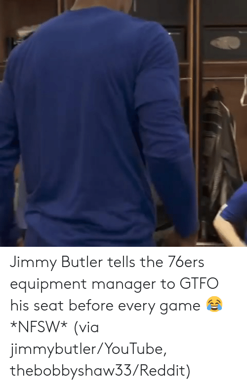 Philadelphia 76ers: Jimmy Butler tells the 76ers equipment manager to GTFO his seat before every game 😂 *NFSW*   (via jimmybutler/YouTube, thebobbyshaw33/Reddit)
