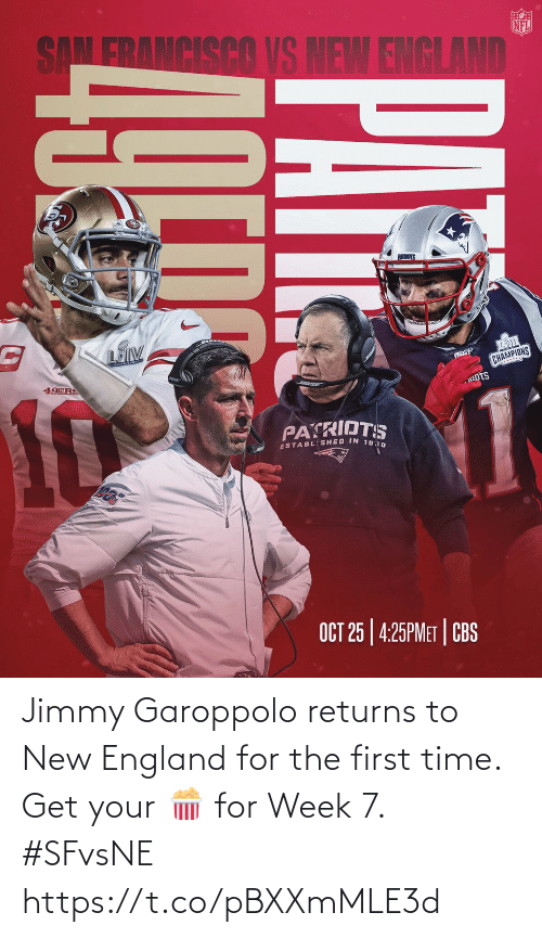 The First: Jimmy Garoppolo returns to New England for the first time. Get your 🍿 for Week 7. #SFvsNE https://t.co/pBXXmMLE3d