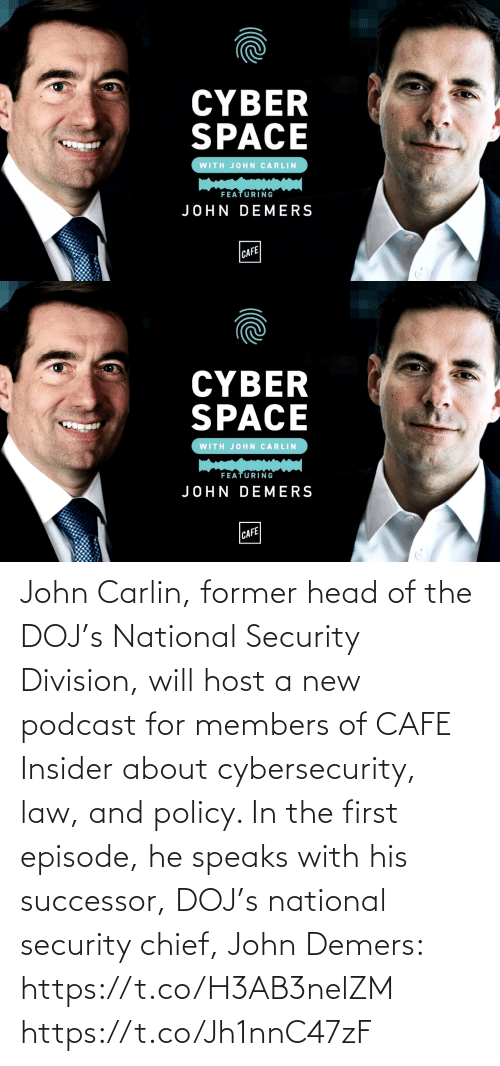 security: John Carlin, former head of the DOJ's National Security Division, will host a new podcast for members of CAFE Insider about cybersecurity, law, and policy. In the first episode, he speaks with his successor, DOJ's national security chief, John Demers: https://t.co/H3AB3nelZM https://t.co/Jh1nnC47zF