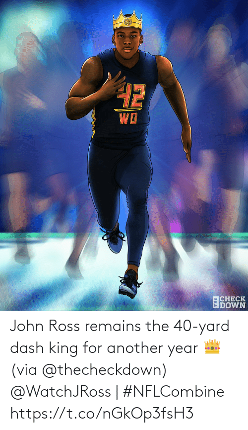 yard: John Ross remains the 40-yard dash king for another year 👑 (via @thecheckdown)  @WatchJRoss | #NFLCombine https://t.co/nGkOp3fsH3