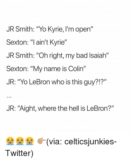 "Bad, Funny, and J.R. Smith: JR Smith: ""Yo Kyrie, I'm open""  Sexton: ""l ain't Kyrie""  JR Smith: ""Oh right, my bad Isaiah""  Sexton: ""My name is Colin""  JR: ""Yo LeBron who is this guy?!?""  JR: ""Aight, where the hell is LeBron?"" 😭😭😭 👉🏽(via: celticsjunkies-Twitter)"