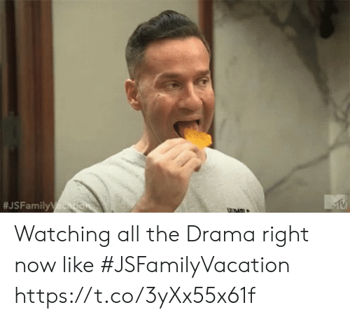drama:  #JSFamily on  VMBLE Watching all the Drama right now like #JSFamilyVacation https://t.co/3yXx55x61f