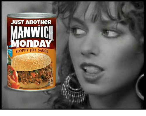 Memes, Sauce, and 🤖: JUST AnoTHeR  SLOPPY JOE SAUCE