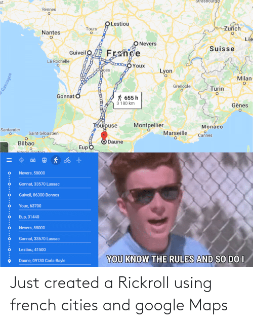 Maps: Just created a Rickroll using french cities and google Maps