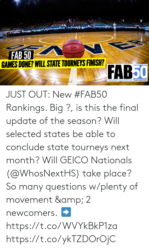 Selected: JUST OUT: New #FAB50 Rankings.   Big ?, is this the final update of the season? Will selected states be able to conclude state tourneys next month? Will GEICO Nationals (@WhosNextHS) take place?   So many questions w/plenty of movement & 2 newcomers.  ➡️ https://t.co/WVYkBkP1za https://t.co/ykTZDOrOjC