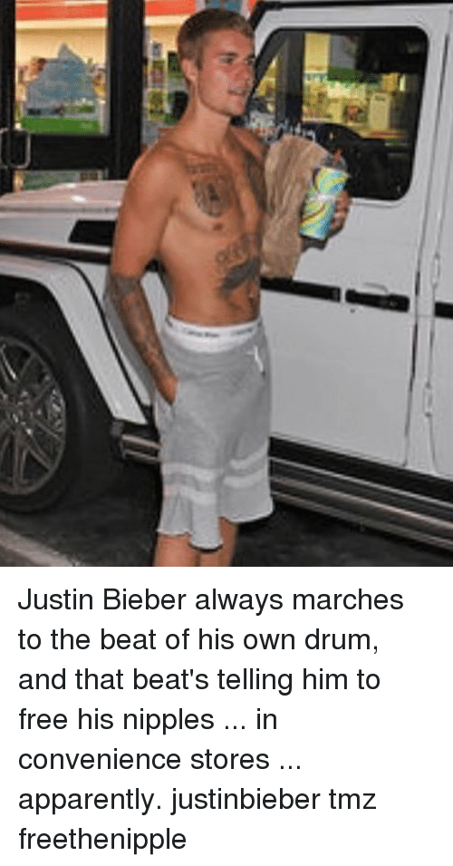 drumming: Justin Bieber always marches to the beat of his own drum, and that beat's telling him to free his nipples ... in convenience stores ... apparently. justinbieber tmz freethenipple